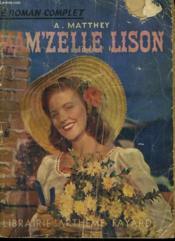 Mam'Zelle Lison. Collection : Le Roman Complet. - Couverture - Format classique