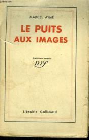 Le Puits Aux Images. - Couverture - Format classique