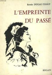 L'Empreinte Du Passe - Couverture - Format classique