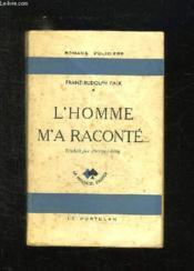 L Homme M A Raconte. - Couverture - Format classique