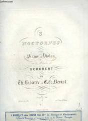 3 Nocturnes Pour Piano Et Violon - Sur Les Melodies De Schubert - N°3 : Le Roi Des Aulnes - La Serenade. - Couverture - Format classique
