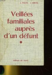 Veillees Familiales Aupres D'Un Defunt - Couverture - Format classique