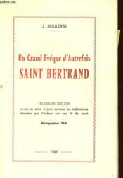 Un Grand Eveque D'Autrefois Saint Bertrand - Couverture - Format classique