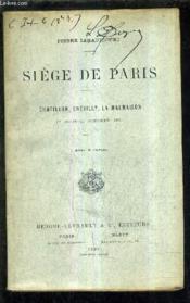 Siege De Paris - Chatillon Chevilly La Malmaison 7 Aout - 27 Octobre 1870. - Couverture - Format classique