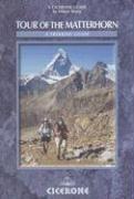 Tour Of The Matterhorn - A Trekking Guide - Couverture - Format classique