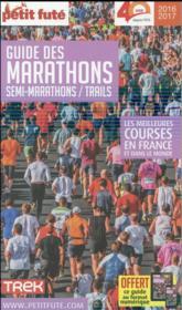 Guide des marathons ; les meilleures courses en France et dans le monde (édition 2016/2017) - Couverture - Format classique