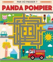 Par où passer ? Panda pompier - Couverture - Format classique