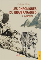Les chroniques du Gran Paradiso t.1 ; Lorenzo - Couverture - Format classique