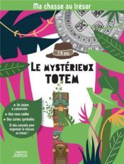 Ma chasse au trésor : le mystérieux totem - Couverture - Format classique
