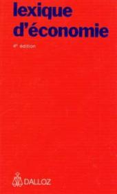 Lexique d'économie ? 4e édition - Couverture - Format classique