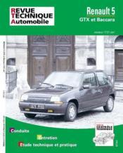 Rta 518.1 Renault 5 Gtx Et Baccara (Moteur 1721) - Couverture - Format classique