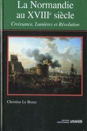 La Normandie au XVII siècle ; croissance, lumières et révolution - Intérieur - Format classique