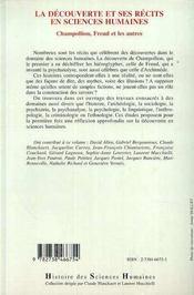 La Decouverte Et Ses Recits En Sciences Humaines ; Champollion, Freud Et Les Autres - 4ème de couverture - Format classique