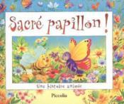 Album anime ; sacre papillon - Couverture - Format classique