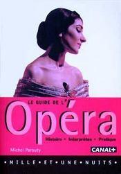 Le guide de l'opera - Intérieur - Format classique