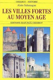 Les villes fortes au moyen-age - Couverture - Format classique