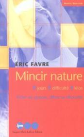 Mincir Nature ; Edition 2002 - Couverture - Format classique