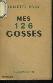 Mes 126 Gosses. - Couverture - Format classique