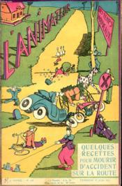 L ANIMATEUR DES TEMPS NOUVEAUX N° 276 : Quelques recettes pour mourir d accident sur la route. - Couverture - Format classique