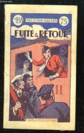 Fuite & Retour. - Couverture - Format classique