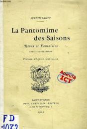 La Pantomime Des Saisons, Reves Et Fantaisies - Couverture - Format classique