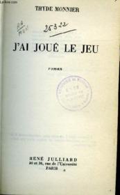 J'Ai Joue Le Jeu - Roman - Couverture - Format classique
