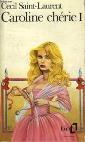 Caroline Cherie - Tome I - Couverture - Format classique