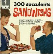 Pour Les Pique-Niques... Les Receptions... 300 Succulents Sandwichs - Couverture - Format classique