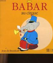 Babar Au Cirque - Couverture - Format classique