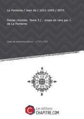 Fables choisies. Tome 3 / , mises en vers par J. de La Fontaine [édition 1755-1759] - Couverture - Format classique