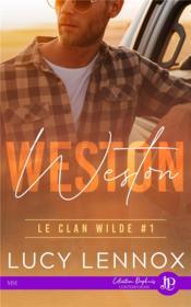 Le clan wilde - t01 - weston - Couverture - Format classique