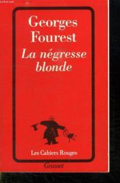 La Negresse Blonde - Couverture - Format classique