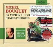 Michel Bouquet dit Victor Hugo ; oeuvres poétiques - Couverture - Format classique
