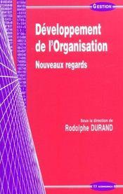 Developpement De L'Organisation ; Nouveaux Regards - Intérieur - Format classique