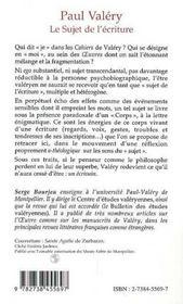 Paul Valery ; Le Sujet De L'Ecriture - 4ème de couverture - Format classique