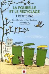 A Petits Pas ; La Poubelle Et Le Recyclage - Intérieur - Format classique