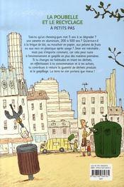 A Petits Pas ; La Poubelle Et Le Recyclage - 4ème de couverture - Format classique