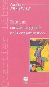 Pour une conscience globale de la consommation - Intérieur - Format classique