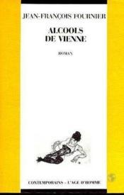 Alcools De Vienne - Couverture - Format classique