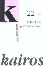 Revue Kairos T.22 ; De Kant A La Phénoménologie - Intérieur - Format classique