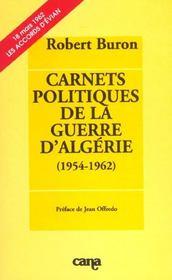 Carnets politiques de la guerre algerie - Intérieur - Format classique