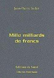 Mille Milliards De Francs - Intérieur - Format classique