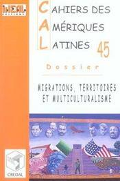 Cahiers Des Ameriques Latines N.45 ; Migrations, Territoires Et Multiculturalisme - Intérieur - Format classique