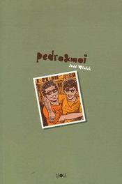 Pedro Et Moi - Intérieur - Format classique