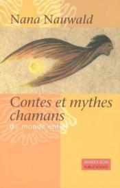 Contes et mythes chamans du monde entier - Couverture - Format classique