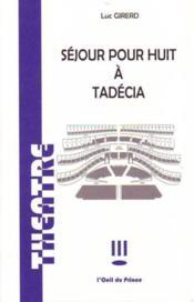 Séjour pour huit à Tadécia - Couverture - Format classique