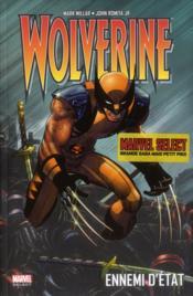 Wolverine ; ennemi d'Etat - Couverture - Format classique