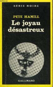 Collection : Serie Noire N° 1746 Le Joyau Desastreux - Couverture - Format classique