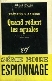 Quand Rodent Les Squales. Collection : Serie Noire N° 968 - Couverture - Format classique