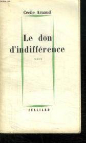 Le Don D Indifference. - Couverture - Format classique